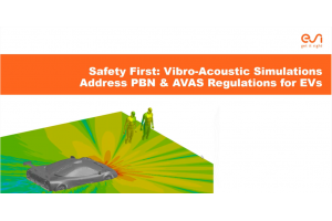 Vibro-Acoustic Simulations Address PBN & AVAS Regulations for EVs