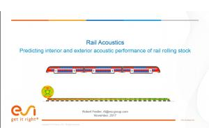 Rail Acoustics: Predicting interior and exterior acoustic performance of rail rolling stock