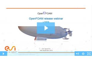 OpenFOAM-v1806 Release Features Webinar
