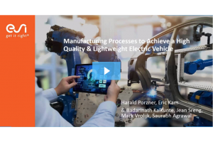 Manufacturing Processes to achieve a High Quality, Lightweight & Cost-Effective Electric Vehicles