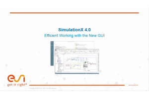 SimulationX 4.0 - Efficient working with the new GUI