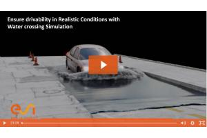 Ensure drivability in Realistic Conditions with Water crossing Simulation