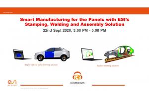 Smart Manufacturing for the Panels with ESI's Stamping, Welding and Assembly Solution