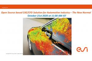 Open Source based CAE/CFD Solution for Automotive Industry – The New Normal