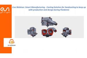 Smart Manufacturing- Casting Solution for Sandcasting to keep up with production and design during Pandemic