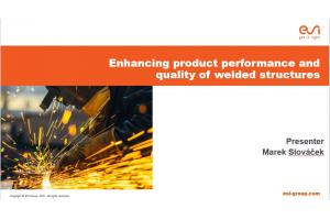 Enhancing product performance and quality of welded structures