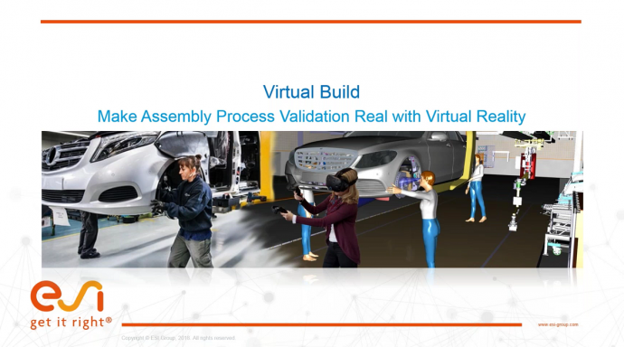 Virtual Build - Make Assembly Process Validation Real with Virtual Reality