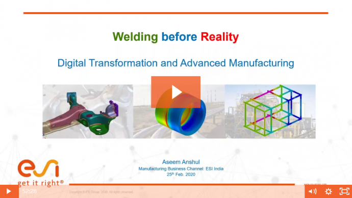 Welding before Reality - Digital Transformation and Advanced Manufacturing